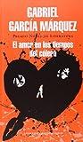 Amor en los tiempos del cólera / Love in the Time of Cholera (Spanish Edition)
