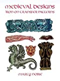 Medieval Designs Iron-on Transfer Patterns (0486296121) by Noble, Marty