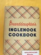 Granddaughters Inglenook Cookbook by…