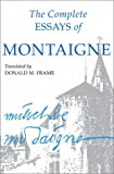 The Complete Essays of Montaigne (0804704864) by Michel de Montaigne