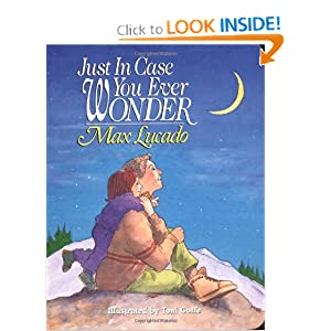 """Just In Case You Ever Wonder"" by Max Lucado :Book Review"