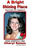 img - for A Bright Shining Place: The Story of a Miracle book / textbook / text book