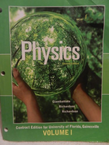 Physics Contract Edition for University of Florida, Gainesville Volume 1