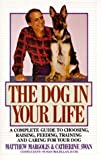 img - for The Dog in Your Life book / textbook / text book