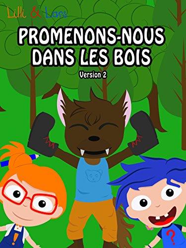 Clip: Promenons-Nous Dans Les Bois