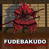 "Fudebakudo: The Way of the Exploding Penvon ""Beholder"""