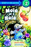 img - for Mole in a Hole (Step-Into-Reading, Step 2) book / textbook / text book