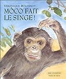 """Afficher """"Môco fait le singe !"""""""