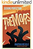 Seeking Perfection: The Unofficial Guide to Tremors: (Movie Reference Guide)