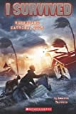 img - for I Survived Hurricane Katrina, 2005 by Lauren Tarshis (Mar 1 2011) book / textbook / text book