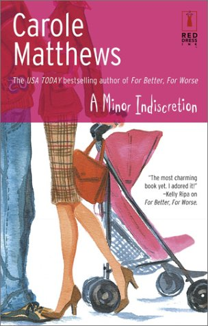 A Minor Indiscretion (Red Dress Ink (Numbered Paperback)), Matthews, Carol