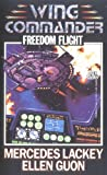 Freedom Flight (Wing Commander Ser.)