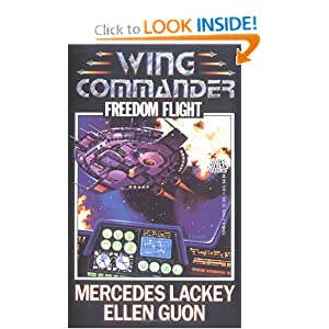 Freedom Flight (Wing Commander) by Paul Alexander, Mercedes Lackey and Ellen Guon