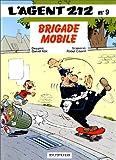 "Afficher ""L' agent 212 n° 9 Brigade mobile"""