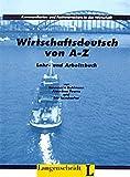 img - for Wirtschaftsdeutsch von A - Z by Eric Leimbacher (1996-01-02) book / textbook / text book