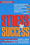 Stress for Success (0812930096) by Loehr, James E.
