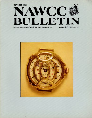 """Nawcc Bulletin Volume 33/5 Number 274 October 1991; Hamilton """"Cordless"""" Electric, New Haven Watch, State Of The Association"""