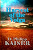 img - for Harvest of the Volga book / textbook / text book