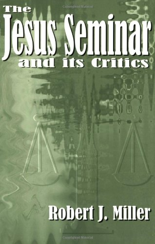 Buy The Jesus Seminar and Its Critics094450888X Filter