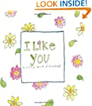 I Like You: A Little Book of Friendship