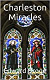 img - for Charleston Miracles book / textbook / text book