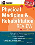 img - for Physical Medicine and Rehabilitation Review: Pearls of Wisdom, Second Edition book / textbook / text book