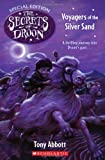 Secrets Of Droon Special Edition #3: Voyagers Of The Silver Sand (0439671779) by Abbott, Tony