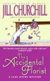 The Accidental Florist (Jane Jeffry Mysteries)