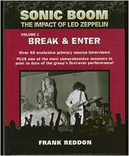 Sonic Boom:The Impact Of Led Zeppelin (Break & Enter): Frank Reddon