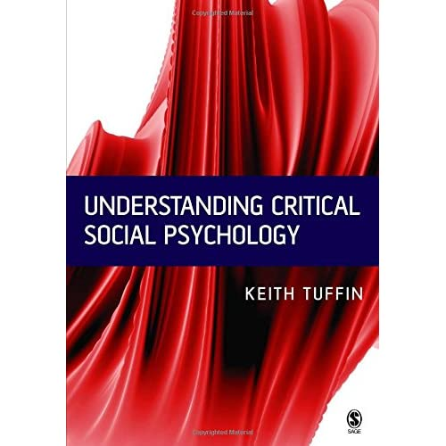 Understanding Critical Social Psychology Tuffin, Keith