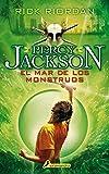 El mar de los monstruos: Percy Jackson y los dioses del Olimpo II (Narrativa Joven)
