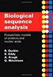 img - for Biological Sequence Analysis: Probabilistic Models of Proteins and Nucleic Acids book / textbook / text book