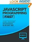Javascript: Learn Javascript FAST - T...