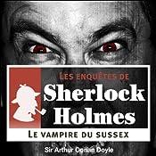 Le Vampire du Sussex (Les enquêtes de Sherlock Holmes 9) | Arthur Conan Doyle
