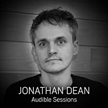 Jonathan Dean: Audible Sessions: FREE Exclusive Interview Discours Auteur(s) : Elise Italiaander Narrateur(s) : Jonathan Dean