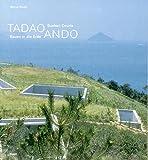 Tadao Ando - Bauen in die Erde /Sunken Courts