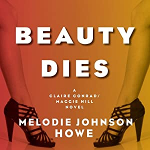 Beauty Dies | [Melodie Johnson Howe]
