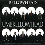 Bellowhead Presents: Umbrellowheadby Bellowhead