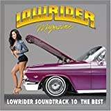 echange, troc Various Artists - Lowrider Soundtrack 10 the Best