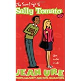 The Secret Life of Sally Tomato (Diary)by Jean Ure