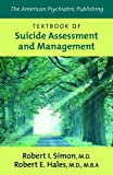 img - for The American Psychiatric Publishing Textbook of Suicide Assessment and Management book / textbook / text book