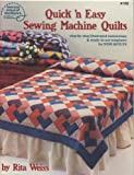 Quick 'N Easy Sewing Machine Quilts/4106 (0881950696) by Weiss, Rita
