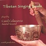 Carol Colacurcio Tibetan Singing Bowls