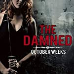 The Damned | October Weeks