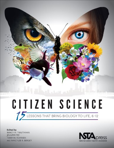 Citizen Science: 15 Lessons That Bring Biology to Life, 6-12 - PB344X PDF