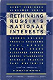 img - for Significant Issues Series Volume XVI, No. 1: Rethinking Russia's National Interests- The Center for Strategic & International Studies with Stephen Sestanovich book / textbook / text book