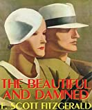 The beautiful and damned A novel ( World's Classic ) (English Edition)