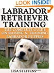Labrador Retriever Training:  Breed S...