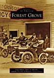 Forest Grove (Images of America Series) (Images of America (Arcadia Publishing))