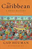 img - for The Caribbean: A Brief History by Gad Heuman (2014-01-02) book / textbook / text book